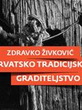 Hrvatsko tradicijsko graditeljstvo